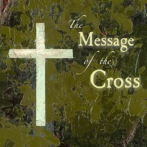Message of the Cross